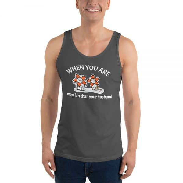 Men's When You Are More Fun Than Your Husband Tank Top