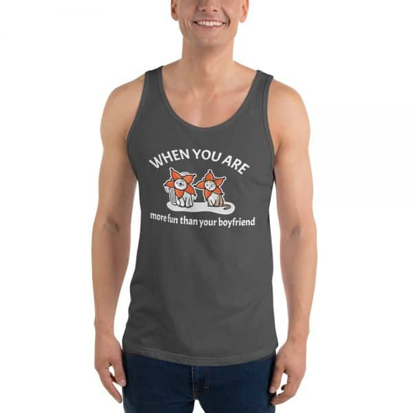 Men's When You Are More Fun Than Your Boyfriend Tank Top