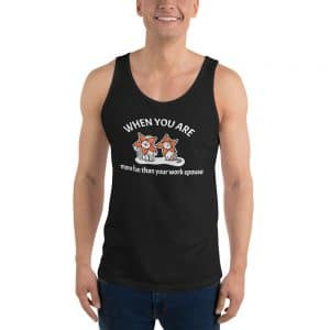 Men's When You Are More Fun Than Your Work Spouse Tank Top